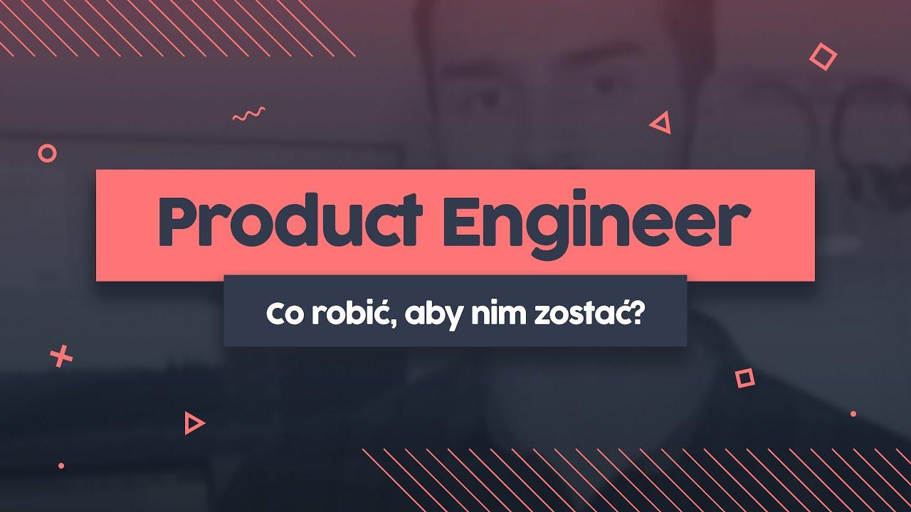 Kim jest Product Engineer i co robić aby nim zostać? | Przeprogramowany vlog v0.0.51 cover image
