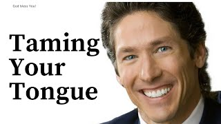 Taming Tongue | You Can Have The Last Laugh | Joel Osteen 2017