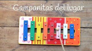 Canciones en Xilófono: Campanitas del lugar