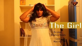 The Girl  Latest Indian Short Film 2015  FREE TICKET S  H  O  W  S