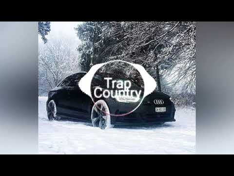 Trap Country Trap mix 2018