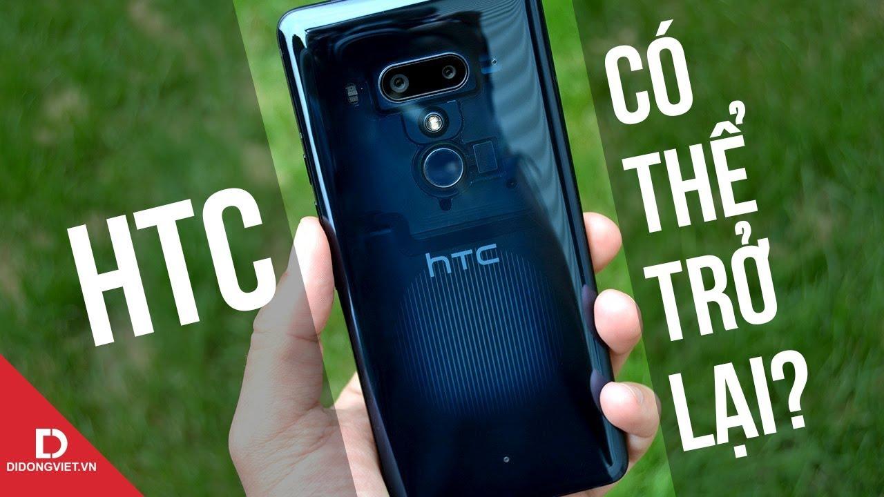 Có quá trễ để HTC quay trở lại?