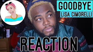 Lisa Cimorelli - Goodbye | REACTION