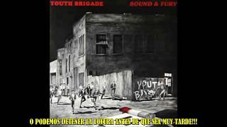 Youth Brigade - Blown Away (SUBTITULADA AL ESPAÑOL)