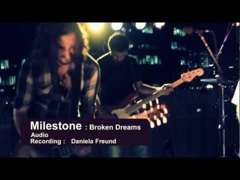 Milestone - Broken Dreams [LIVE Recording]