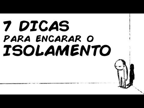 7 DICAS PARA ENCARAR O ISOLAMENTO