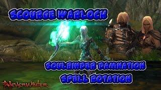 Neverwinter - Warlock Soulbinder Damnation Spell Rotations - Mod 10