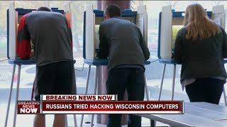 Wisconsin elections targeted by Russian hackers