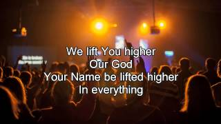 Lift You Higher - Hillsong Live (Worship song with Lyrics) 2013 New Album