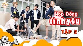 hop-dong-tinh-yeu-tap-2-phim-tinh-cam-hoc-duong-ham-school