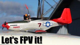 FPVing the Eachine Mini-Mustang 400mm P51D RC plane
