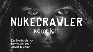NUKECRAWLER (KOMPLETT) - Endzeit Science Fiction Hörbuch