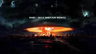 ENEI - 2012 (MEFJUS REMIX)