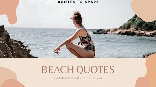 Beach Quotes For You To Be Happy & Peaceful