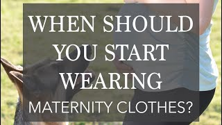 When to Buy Maternity Clothes + Tips for Wearing Pre-Pregnancy Jeans