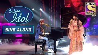 Pawandeep & Arunita के Duet से Create हुआ Romantic Mood   Indian Idol   Sing Along