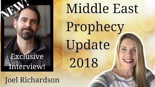 Middle East Update with Joel Richardson