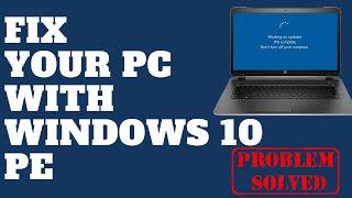 Perbaiki PC Anda Dengan Windows 10 PE