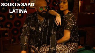 Souki & Saad   Latina (Clip Officiel)