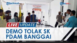 LIVE UPDATE: Mahasiswa Demo Tolak SK Direktur PDAM Banggai