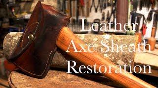 Leather Axe Sheath Restoration