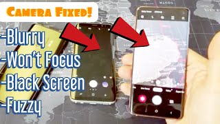 Galaxy S8/S9/S10: Camera Won't Focus, Blurry or Black Screen (FIXED)