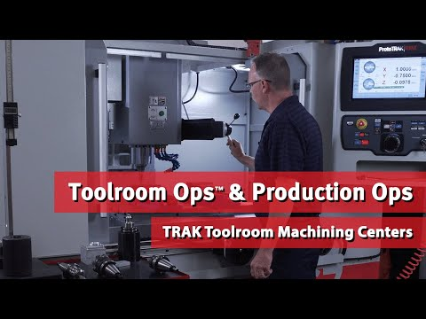 TRAK Toolroom Machining Center Demo: Toolroom Ops & Production Ops