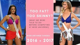 TOO FAT? TOO SKINNY? What we were told before competing at MISS UNIVERSE.