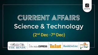 Current Affairs - Science & Technology (2nd Dec - 7th Dec)