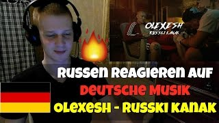 RUSSIANS REACT TO GERMAN RAP | Olexesh   RUSSKI KANAK | REACTION TO GERMAN RAP