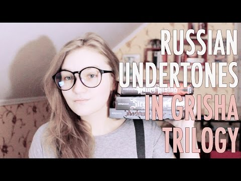 Russian Undertones in Grisha Trilogy