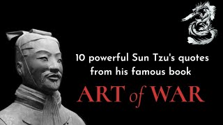 10 Powerful Sun Tzus Quotes From His Famous Book The Art Of War