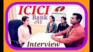 ICICI Interview | #ICICI #Bank #Interview questions and answers