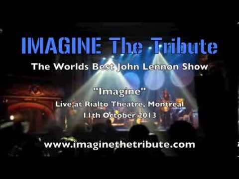 "IMAGINE The Tribute - ""Imagine"" Live at Theatre Rialto"