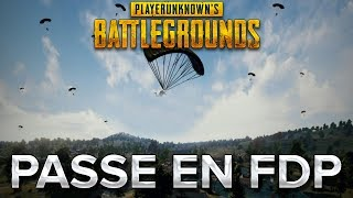 PUBG avec MV #7 : On passe en FDP
