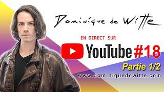 En direct avec Dominique de Witte - #18