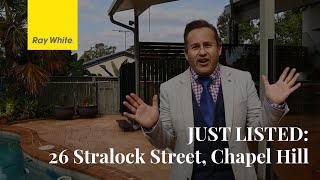 JUST LISTED: 26 Stralock Street, Kenmore
