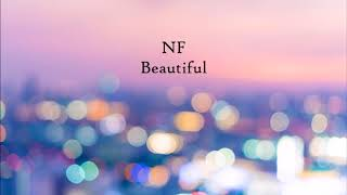 NF  Beautiful 1 Hour Version