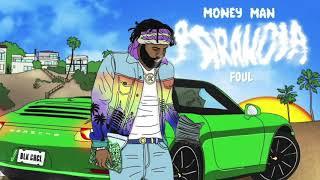 Money Man - Foul (Clean)
