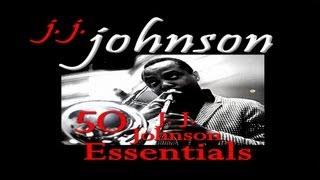J.J. Johnson - Love Walked In