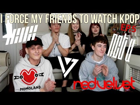 I FORCE MY FRIENDS TO REACT TO KPOP EP.5 (iKON,NCT ,RED VELVET,MOMOLAND,SEVENTEEN) | Lexie Marie