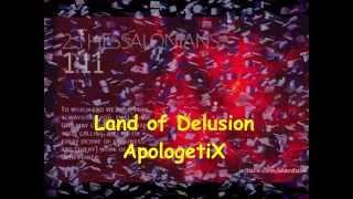 Apologetix Land of Delusion