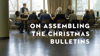 ON ASSEMBLING THE CHRISTMAS BULLETIN