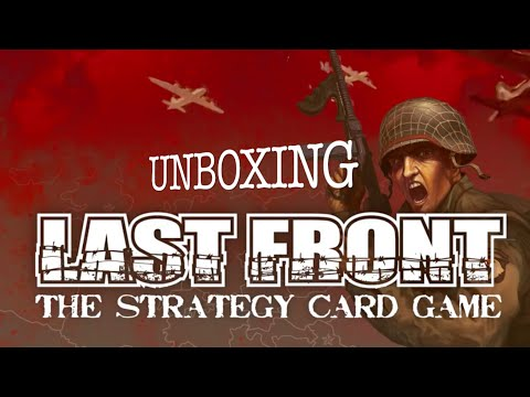 LAST FRONT: The Strategy Card Game - Unboxing Video