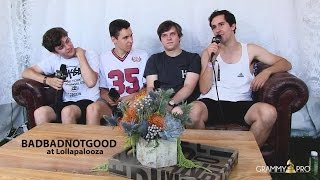GRAMMY Pro Interview with BADBADNOTGOOD at Lollapalooza 2015
