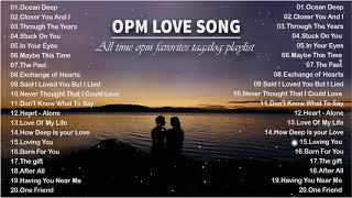 BEAUTIFUL OPM LOVE SONGS OF ALL TIME | Pampatulog Love Songs - Nonstop OPM Love Songs English Lyrics
