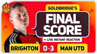 GOLDBRIDGE! BRUNO MAGIC! BRIGHTON 0-3 MANCHESTER UNITED Match Reaction
