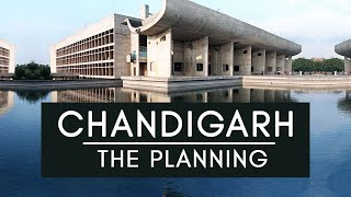 The Planning Of Chandigarh In 5 Minutes