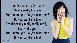 Carly Rae Jepsen - I Really Like You (Lyrics) 🎵