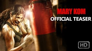 Mary Kom - Teaser